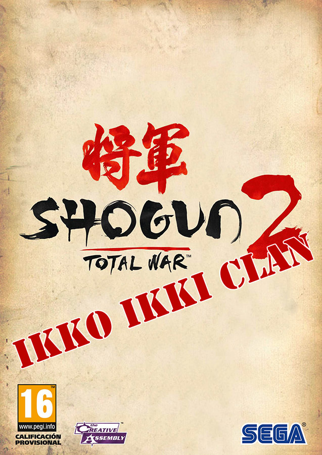 total war shogun 2   ikko ikki clan